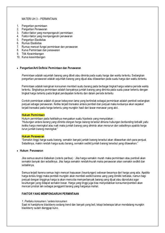 MATERI UH 3 – PERMINTAAN1.    Pengertian permintaan2.    Pengertian Penawaran3.    Faktor-faktor yang mempengaruhi permint...