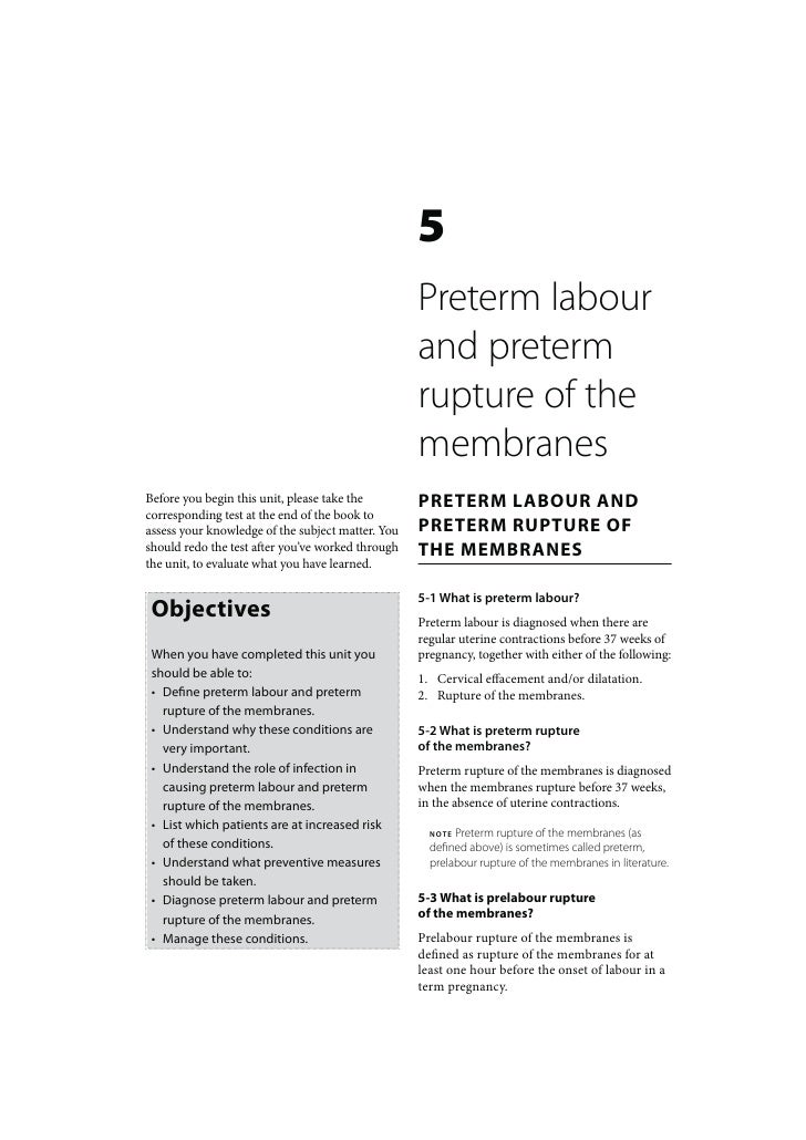 Maternal Care: Preterm labour and preterm rupture of the membranes