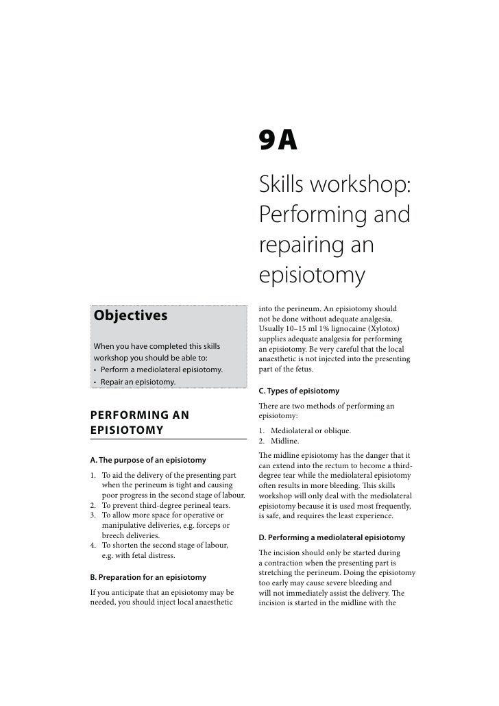 Maternal Care: Skills workshop Performing and repairing an episiotomy
