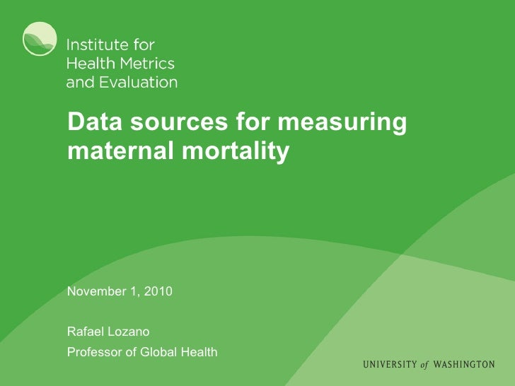maternal mortality sri lanka data sources for measuring maternal mortality_lozano_110110_ihme