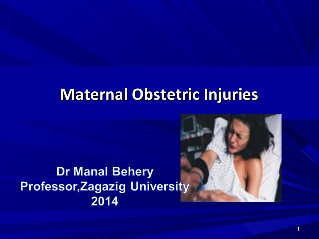 Maternal Obstetric InjuriesMaternal Obstetric Injuries 11