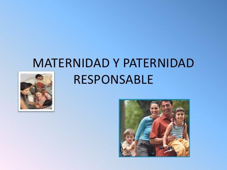 Maternidad y paternidad marzo25 for Paternidad responsable