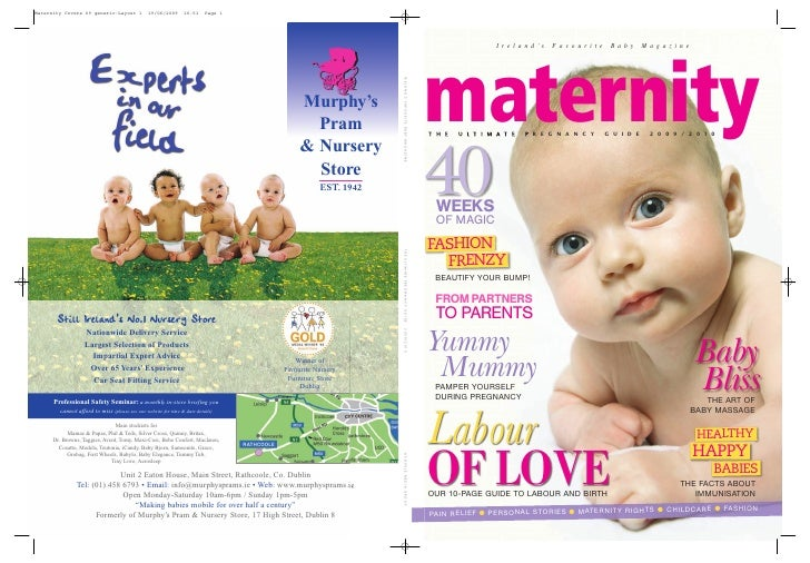 I re l a n d 's   Favourite    Baby       Magazine     maternity T H E   U L T I M A T E   P R E G N A N C Y     G U I D E...