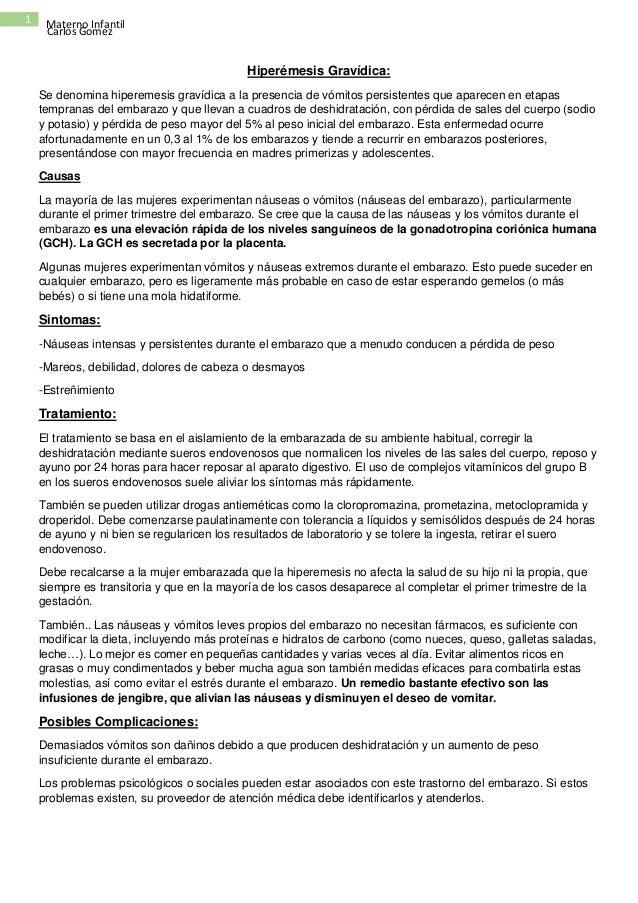 Carlos Gomez 1 Materno Infantil Hiperémesis Gravídica: Se denomina hiperemesis gravídica a la presencia de vómitos persist...