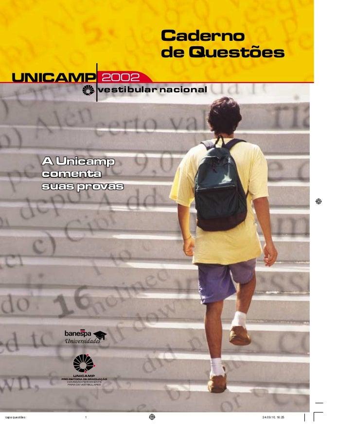 Caderno                   de QuestõesUNICAMP 2002         vestibular nacional  A Unicamp  comenta  suas provas