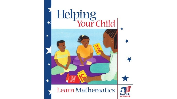 Helping      Your Child     Learn Mathematics