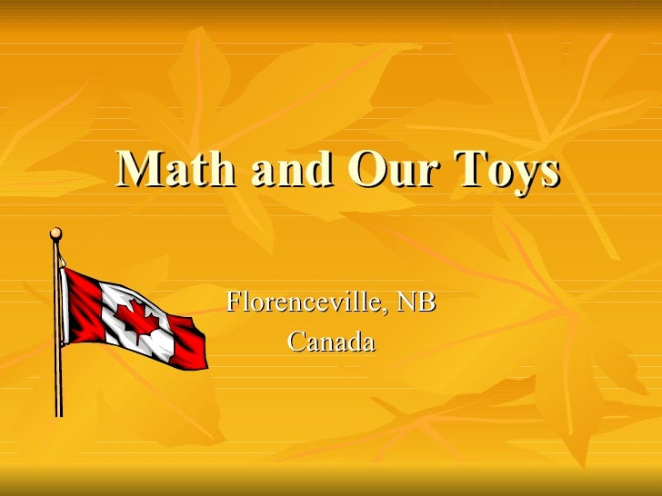 Math and Our Toys Florenceville, NB Canada