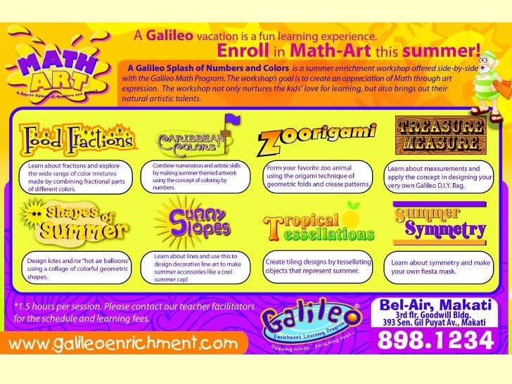 New Product: Galileo Summer Math-Art Program  Objective:   • To create an interest in the Math program     by providing a ...