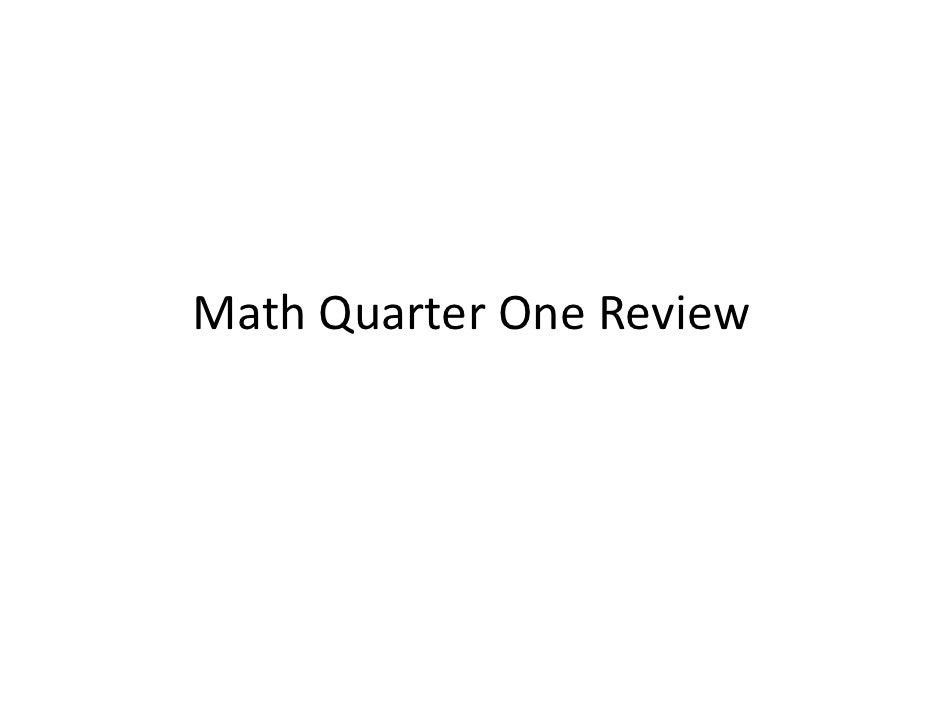Math Quarter One Review
