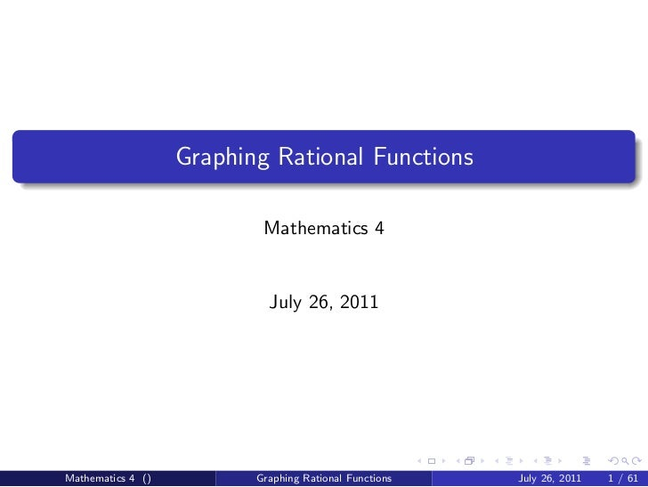 Math 4 lecture on Graphing Rational Functions