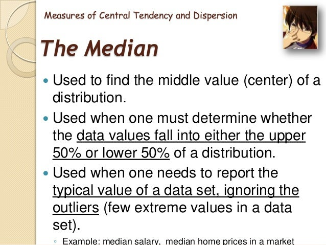 strengths and weaknesses of the measures of central tendency and dispersion Mixed-methods 2 mixed-method design we sometimes (not always) find these strengths and weaknesses 5 9 measures of central tendency.