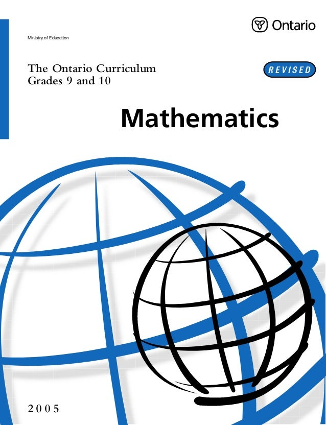 Ministry of Education The Ontario Curriculum Grades 9 and 10 2 0 0 5 ISBN 0-7794-7940-8 04-165 © Queen's Printer for Ontar...