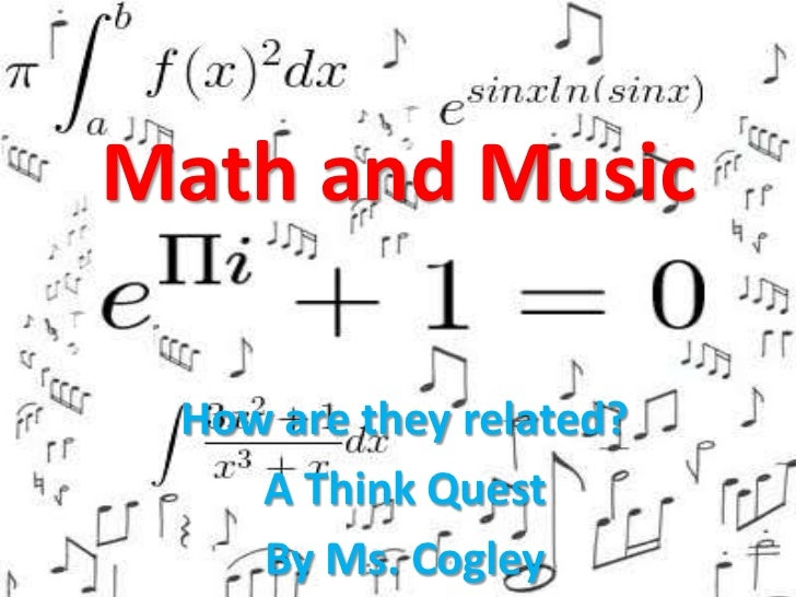 math relate to music Learning to play a musical instrument relies on understanding concepts, such as  fractions and ratios, that are important for mathematical.
