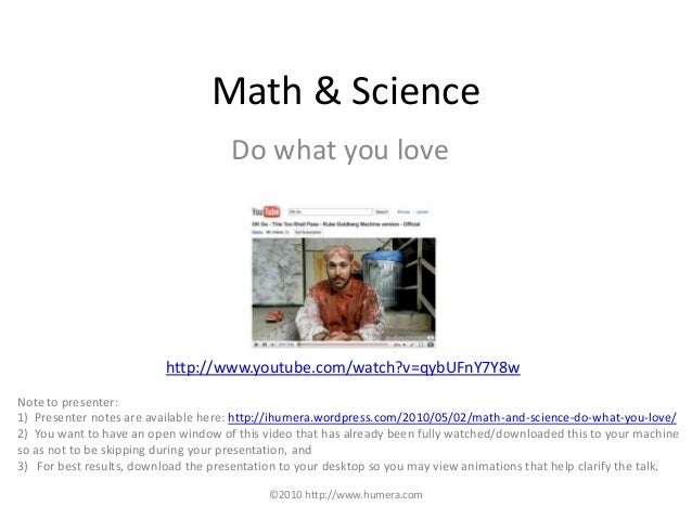 Math & Science: Do what you love
