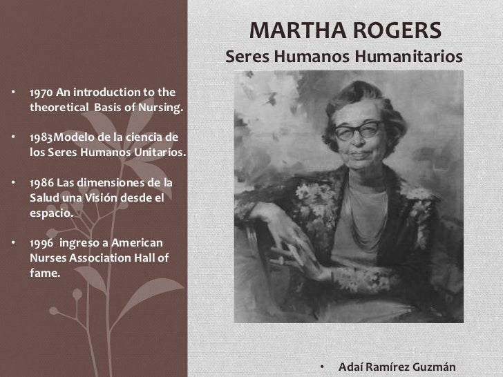 martha elizabeth rogers Martha rogers the science of unitary human beings presented by  audreychouri & claressa walker brief history martha elizabeth rogers was born  in.