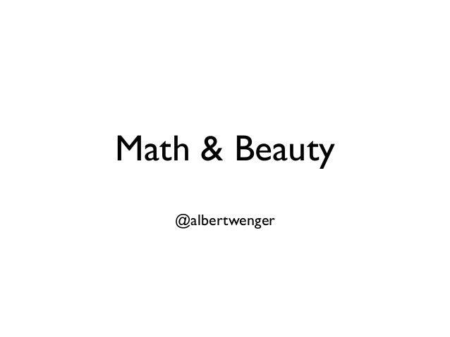 Math & Beauty @albertwenger