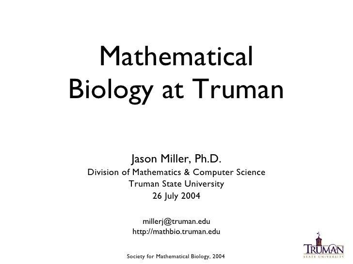 MathBio at Truman, at SMB 2004
