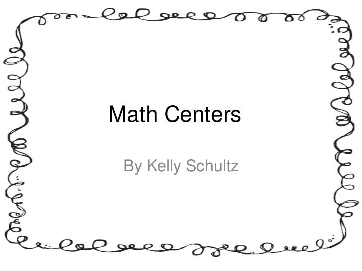 Math Centers By Kelly Schultz