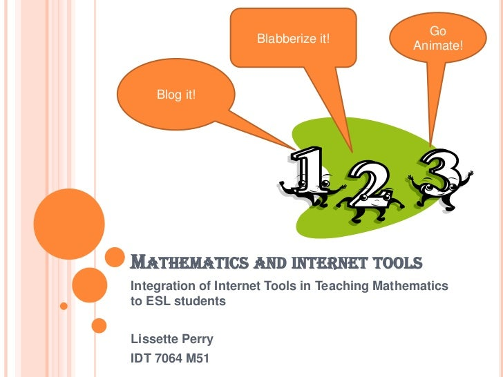 Go                     Blabberize it!                                               Animate!    Blog it!MATHEMATICS AND IN...