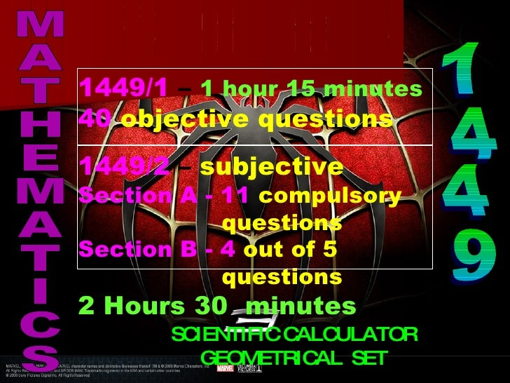 1449/1 – 1 hour 15 minutes 40 objective questions 1449/2 – subjective Section A - 11 compulsory             questions Sect...