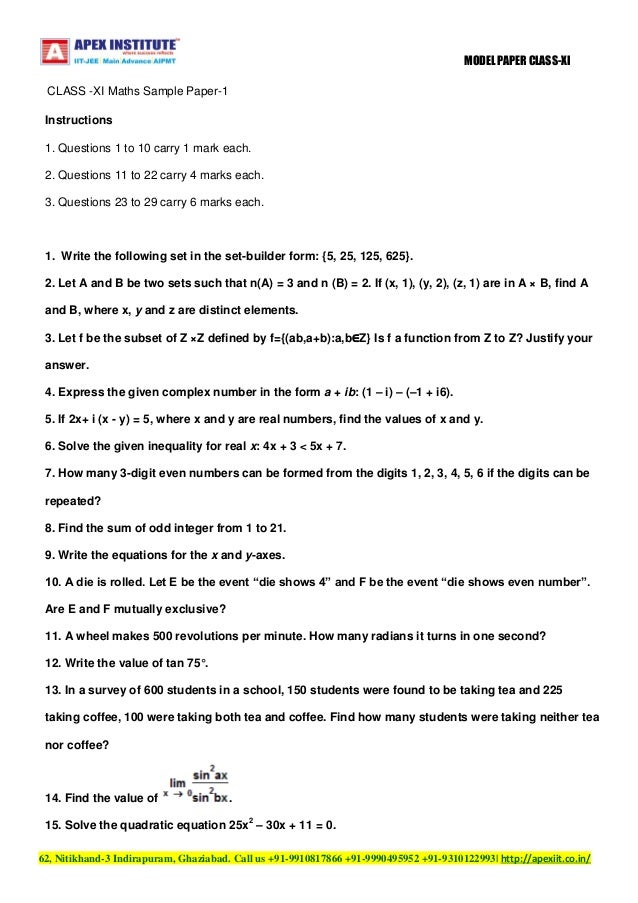 MODEL PAPER CLASS-XI CLASS -XI Maths Sample Paper-1 Instructions 1. Questions 1 to 10 carry 1 mark each. 2. Questions 11 t...