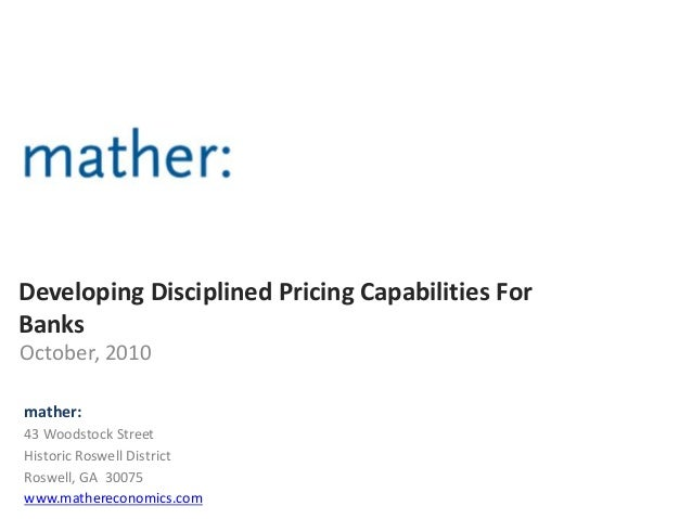 Mather Disciplined Pricing Approach For Banking Summary