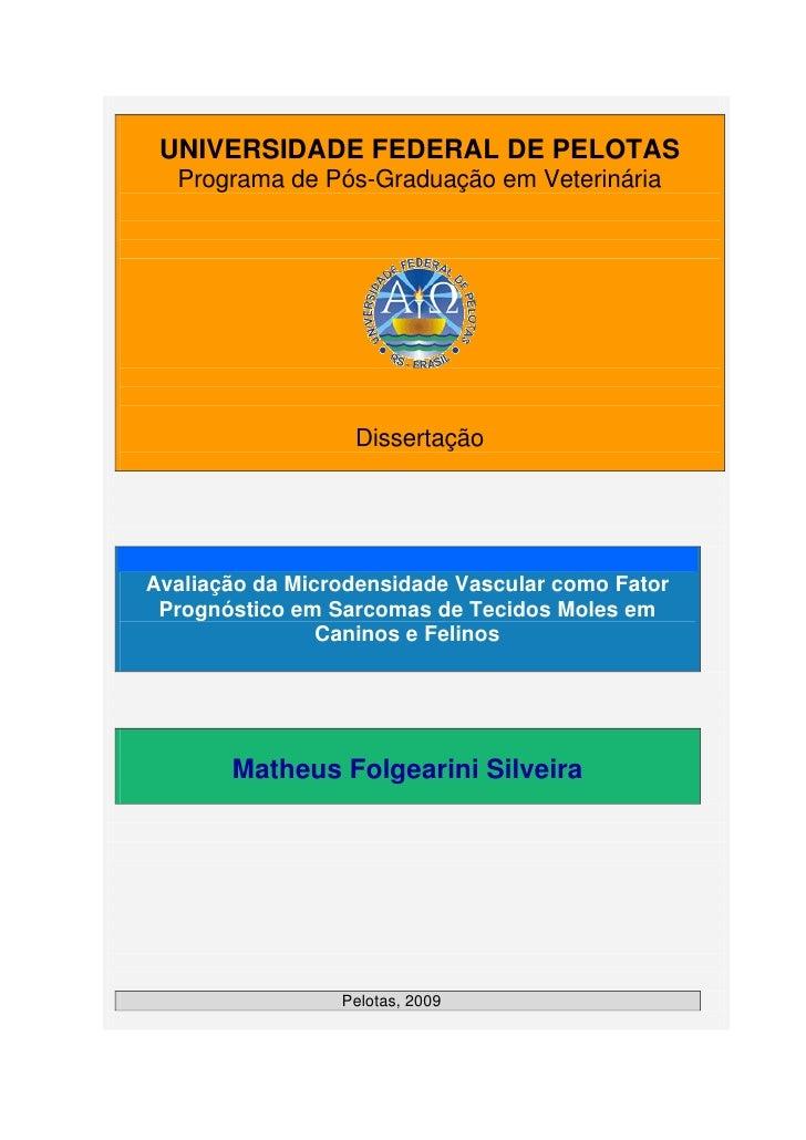 UNIVERSIDADE FEDERAL DE PELOTAS   Programa de Pós-Graduação em Veterinária                       Dissertação     Avaliação...