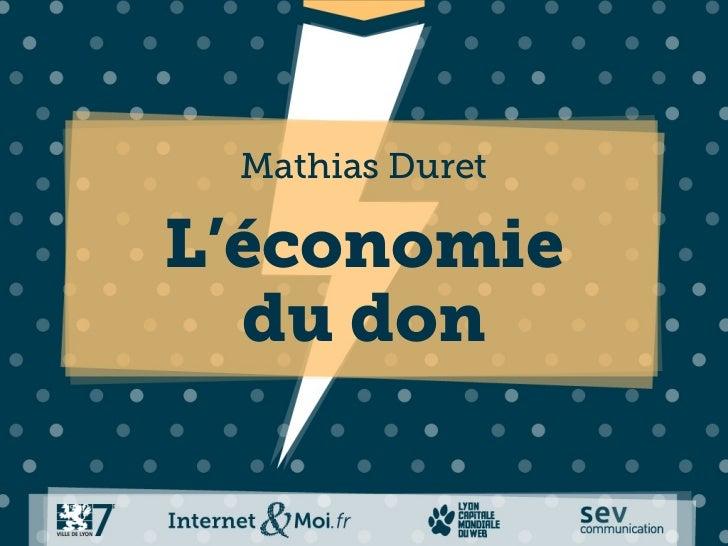 Mathias DuretL'économie  du don
