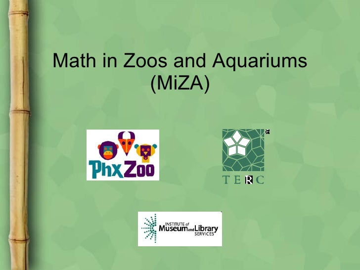 Making the Argument for Learning Science in Informal Environments - Math in zoos and aquariums