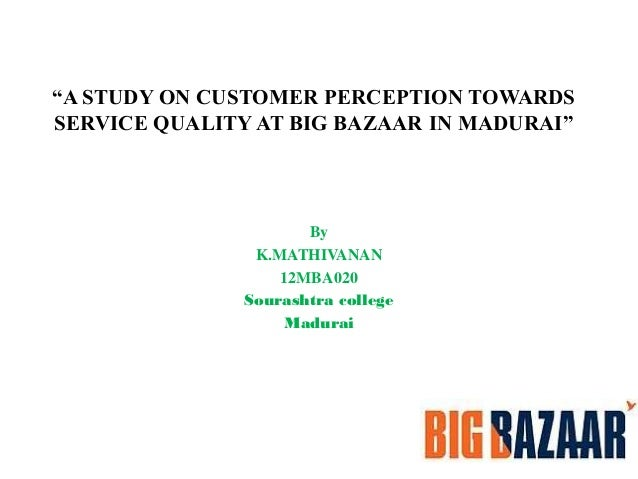 """project report on a study on customer perception towards service quality A study on factors affecting customers investment towards life insurance policies  in his summer training project report titled """"customer buying."""
