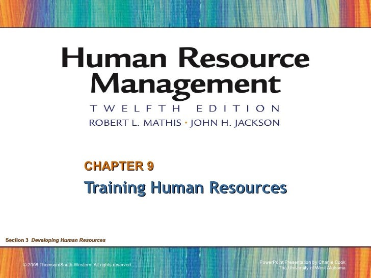 CHAPTER 9 Training Human Resources Section 3   Developing Human Resources