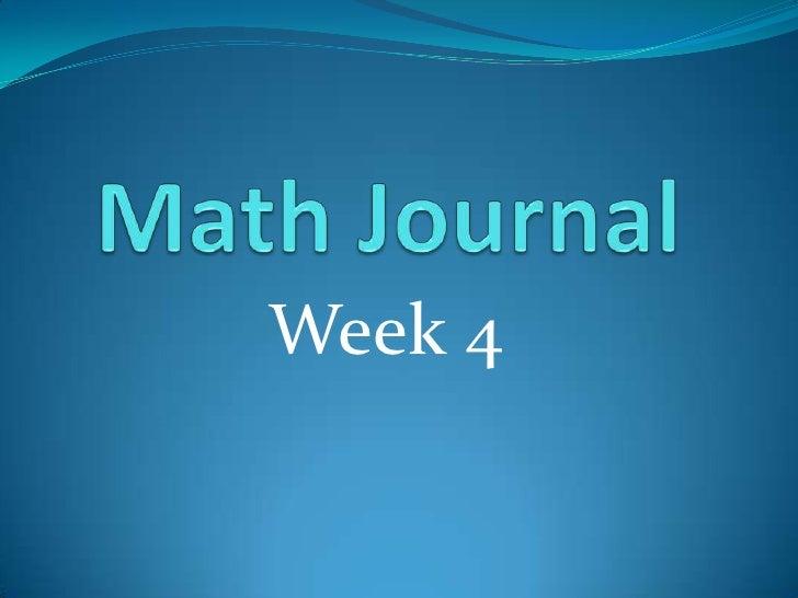 Math journal wk 4