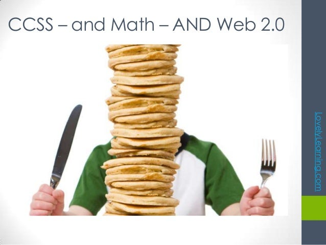 LovelyLearning.com CCSS – and Math – AND Web 2.0
