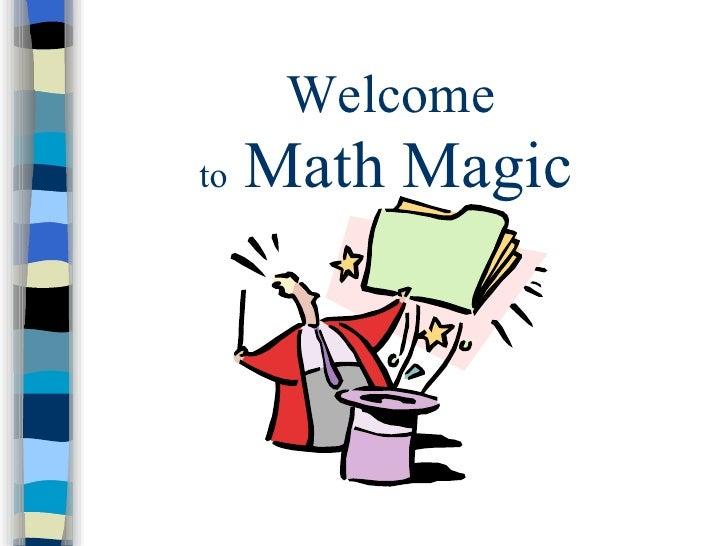 to  Math Magic   Welcome