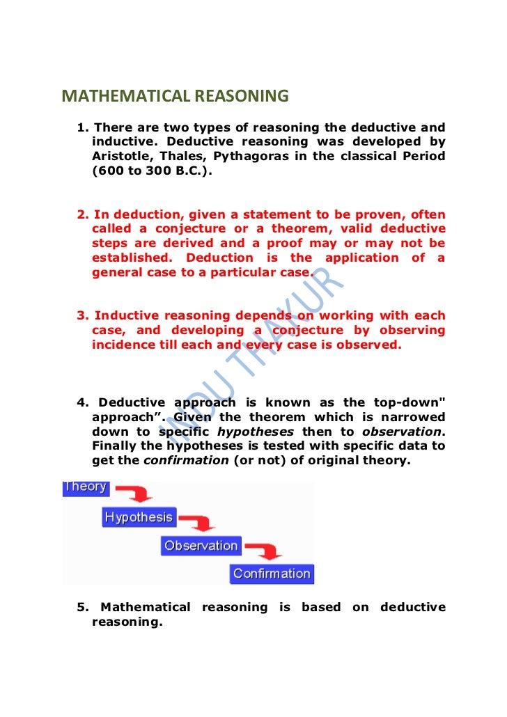 MATHEMATICAL REASONING 1. There are two types of reasoning the deductive and    inductive. Deductive reasoning was develop...