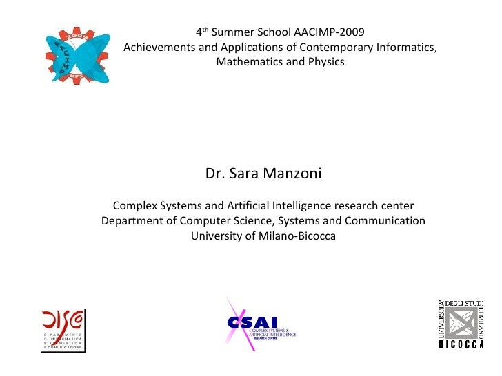 4th Summer School AACIMP-2009     Achievements and Applications of Contemporary Informatics,                      Mathemat...