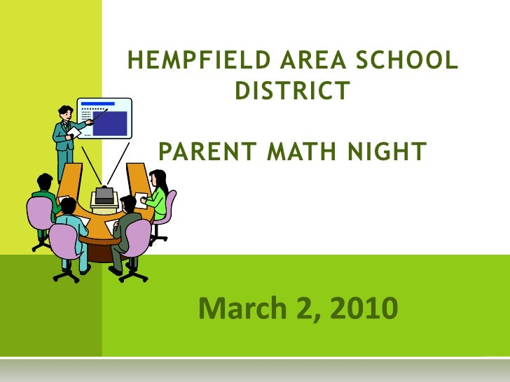HEMPFIELD AREA SCHOOL DISTRICTPARENT MATH NIGHT<br />March 2, 2010<br />