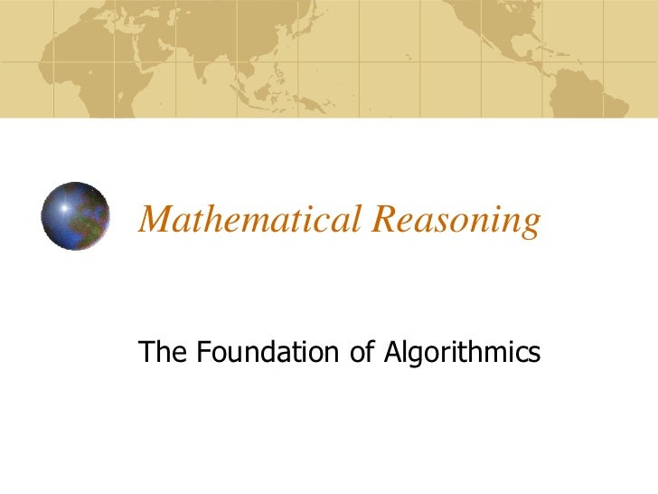 Mathematical ReasoningThe Foundation of Algorithmics
