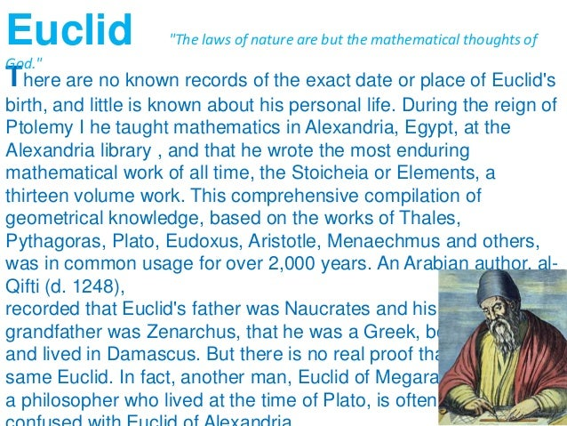 an introduction to euclid of alexandria Euclid of alexandria: elementary geometry outline introduction systematic deductive mathematics structure in the elements the elements, book i theory of congruency.