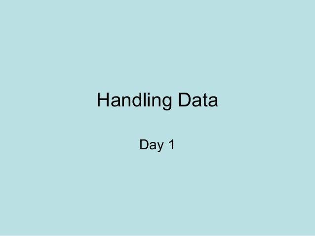 Handling DataDay 1