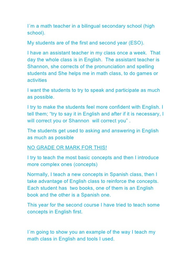 I´m a math teacher in a bilingual secondary school (highschool).My students are of the first and second year (ESO).I have ...