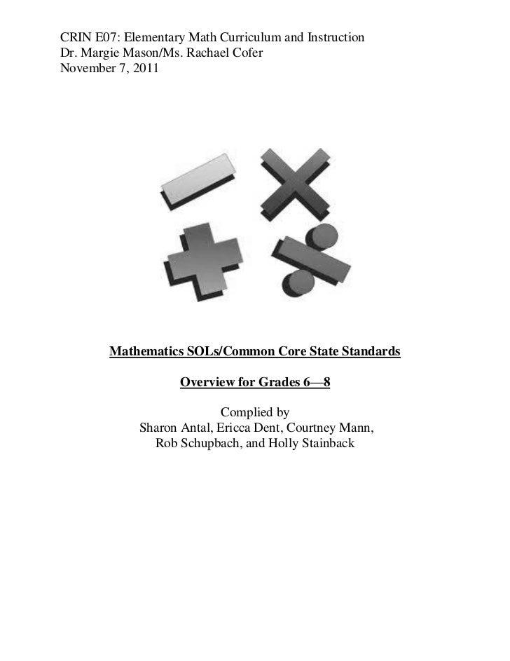 CRIN E07: Elementary Math Curriculum and InstructionDr. Margie Mason/Ms. Rachael CoferNovember 7, 2011        Mathematics ...