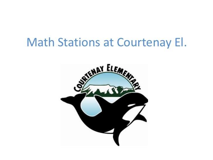 Math stations at courtenay el