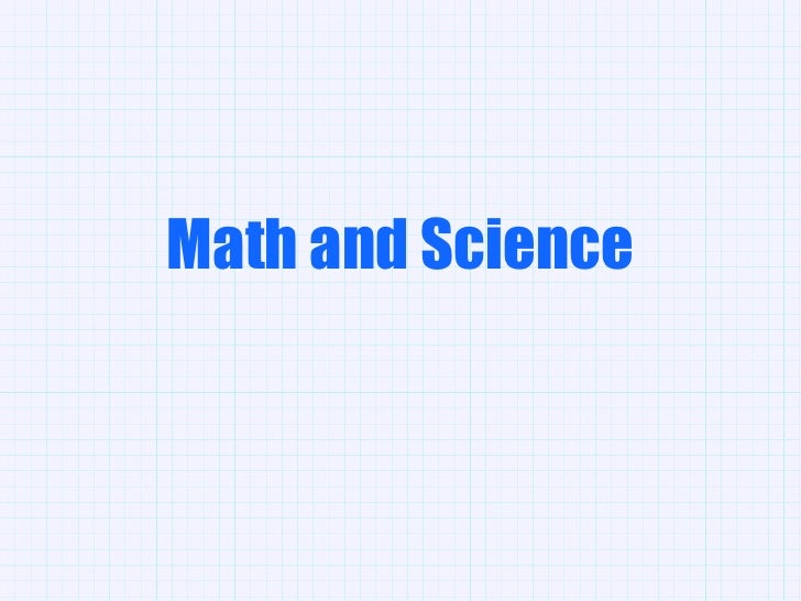 <ul>Math and Science </ul>