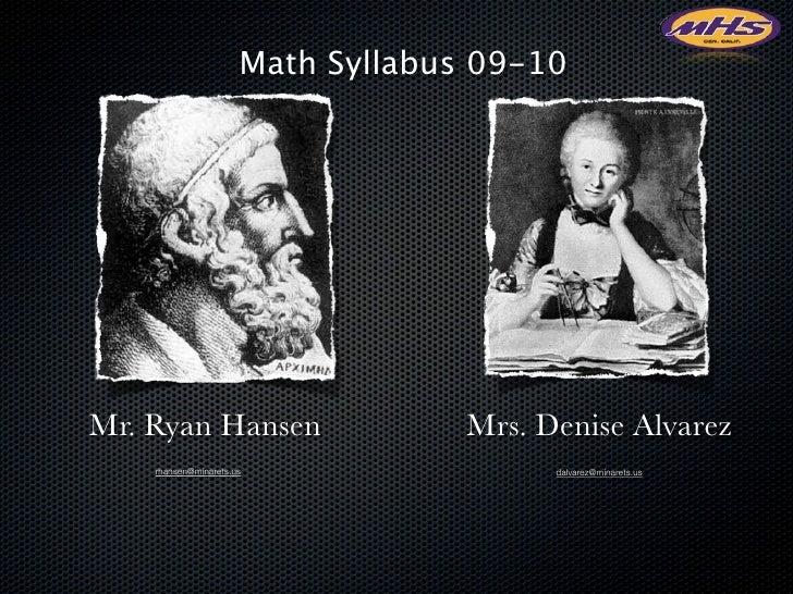 Math Syllabus 09-10     Mr. Ryan Hansen                    Mrs. Denise Alvarez     rhansen@minarets.us                  da...