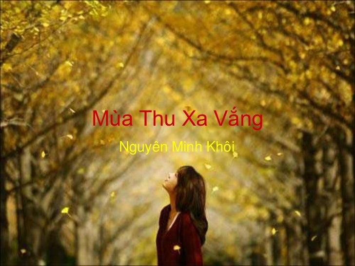 Mùa Thu Xa Vắng  Nguyên Minh Khôi