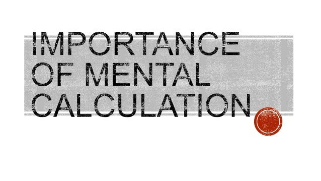 Importance of Mental Calculation