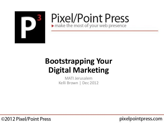 Bootstrapping Your Digital Marketing