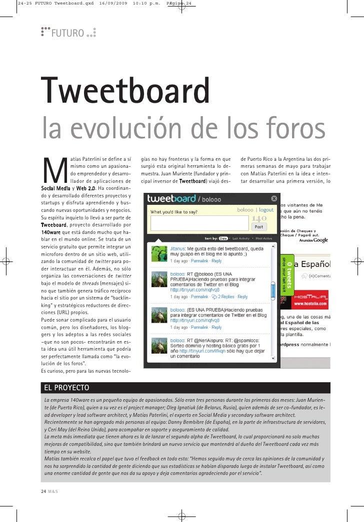 24-25 FUTURO Tweetboard.qxd          16/09/2009         10:10 p.m.   PÆgina 24                  FUTURO             Tweetbo...
