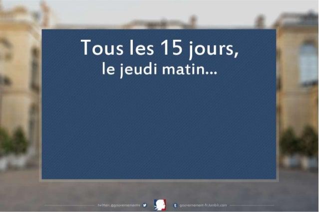 Tous les 15 jours, à Matignon...
